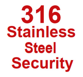 316 Stainless Steel Security